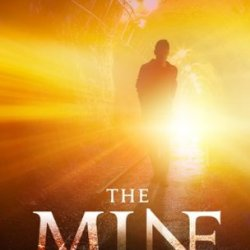 Book Review: The Mine (Northwest Passage #1)