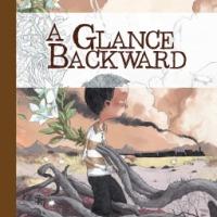 Graphic Novel Review: A Glance Backward