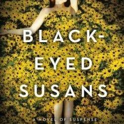 Book Review: Black-Eyed Susans by Julia Heaberlin