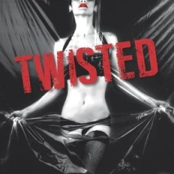 Book Review: Twisted (Twisted #1)