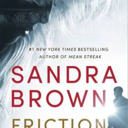 Book Review: Friction by Sandra Brown
