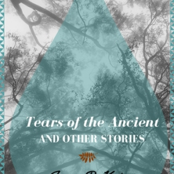 Book Review: Tears Of The Ancient And Other Stories by Jason R. Koivu