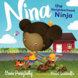Graphic Novel Review: Nina The Neighborhood Ninja by Sonia Panigrahy