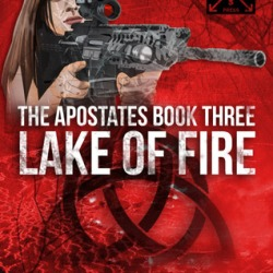 Book Review: Lake Of Fire (Apostates Book #3) by Lars Teeney