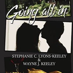 Book Review: Going All In by  Stephanie C. Lyons-Keeley and Wayne J. Keeley